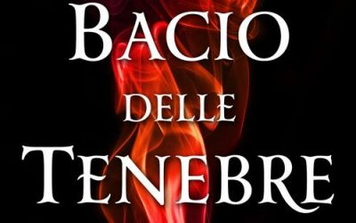 THE BOOK OF LIFE: Italian edition, IL BACIO DELLE TENEBRE, coming October 2015
